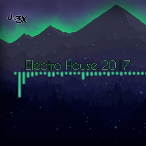 Cover of Electro House 2017 by Jol3x