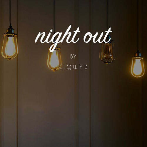 Cover of Night Out by LiQWYD