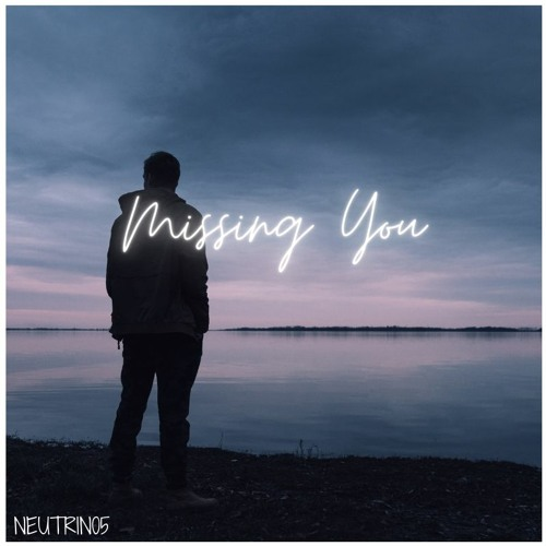 Cover of Missing You by Neutrin05