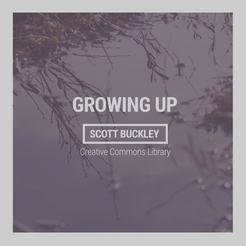 Cover of Growing Up by Scott Buckley