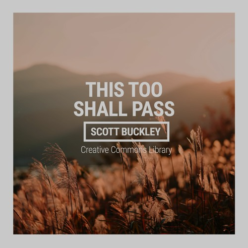 Cover of This Too Shall Pass by Scott Buckley