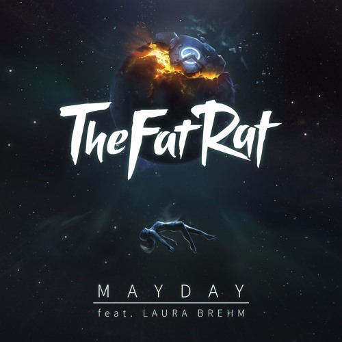 Cover of MAYDAY (feat. Laura Brehm) by TheFatRat