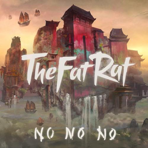 Cover of No No No by TheFatRat