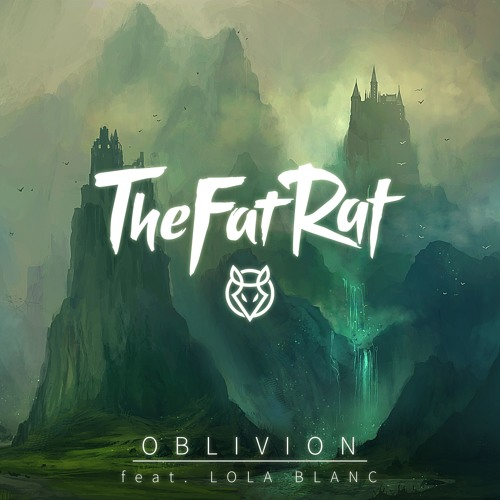 Cover of Oblivion (feat. Lola Blanc) by TheFatRat