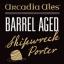 Barrel Aged Shipwreck Porter