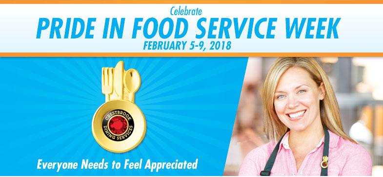 Celebrate Pride in Food Service Week - February 2-6, 2016
