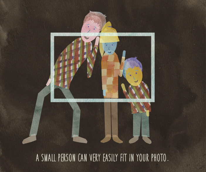 A small person can very easily fit in your photo.