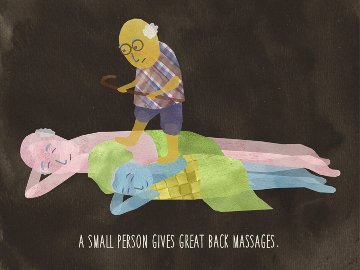 A small person gives great back massages.