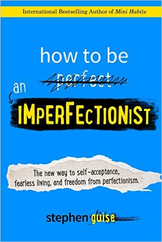 How to Be an Imperfectionist Book Cover