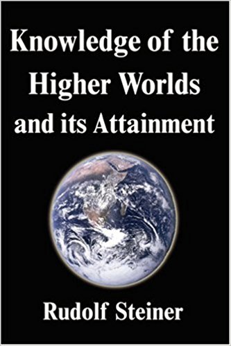 Knowledge of Higher Worlds and its Attainment Book Cover