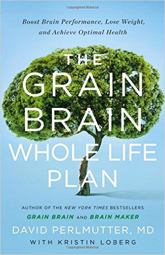 The Grain Brain Whole Life Plan Book Cover