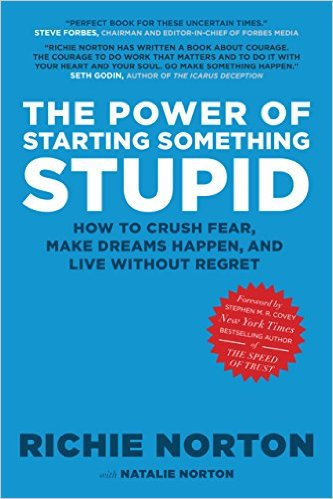 The Power of Starting Something Stupid Book Cover