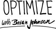 Optimize your life with Brian Johnson