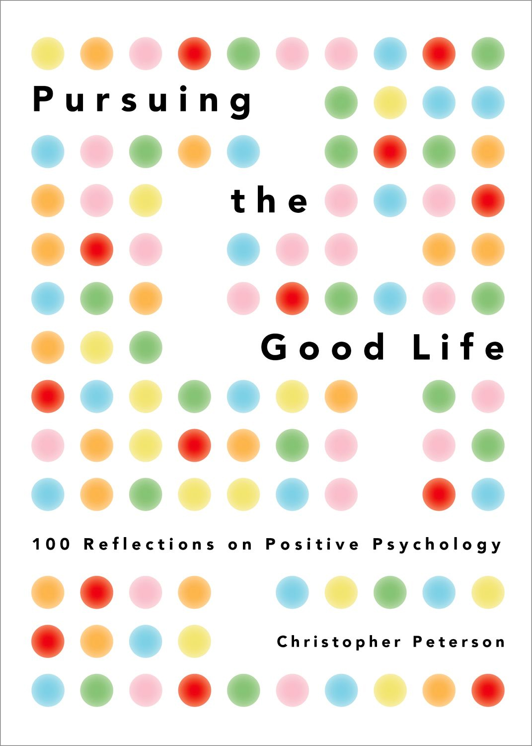 Pursuing the Good Life Book Cover
