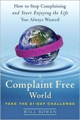 A Complaint Free World Book Cover