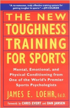 The New Toughness Training for Sports Book Cover