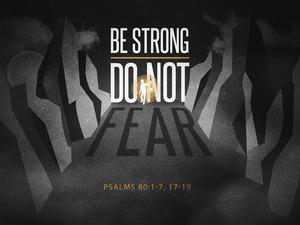 Be_strong_do_not_fear-title-1-still-4x3-medium