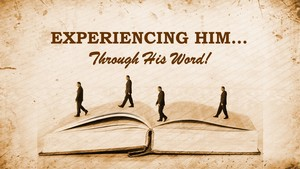 Experiencing%20him%20_%20through%20his%20word_new-medium