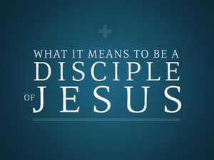 What-it-means-to-be-a-disciple-of-jesus-2_t_nv-medium