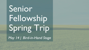Senior-fellowship-spring-trip-enews-medium