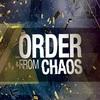 Order from Chaos (May 2016)