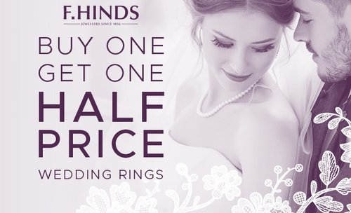 F Hinds wedding Ring promotion