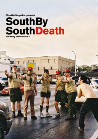 Chunklet Magazine - SouthBySouthDeath DVD