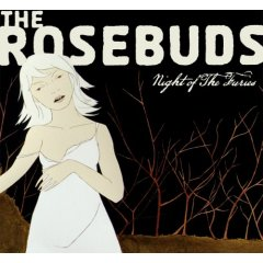 The Rosebuds - Night Of The Furies