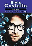 Elvis Costello - Live: A Case For Song