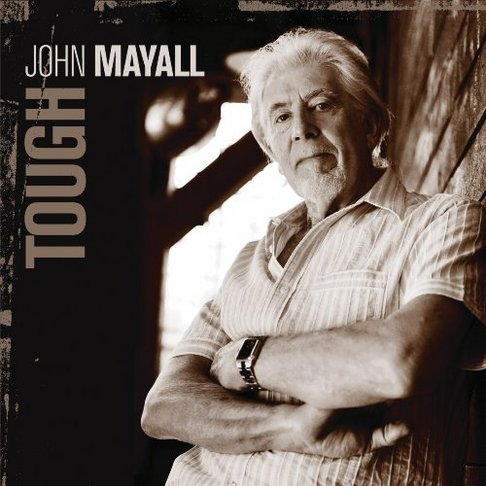 John Mayall - Tough [Import Numbered Clear 2LP]