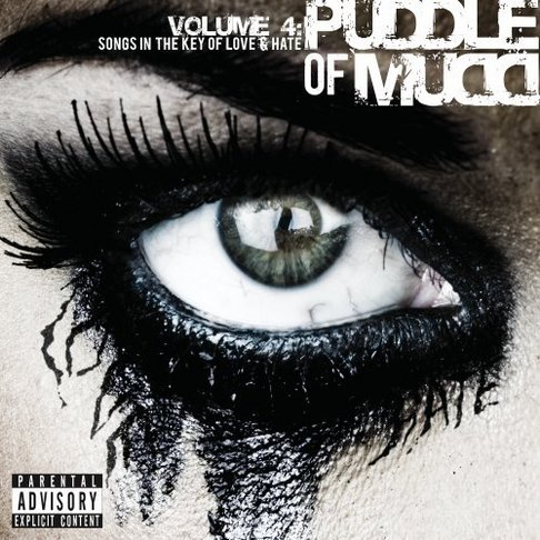 Puddle Of Mudd - Vol. 4-Songs In The Key Of Love & Hate