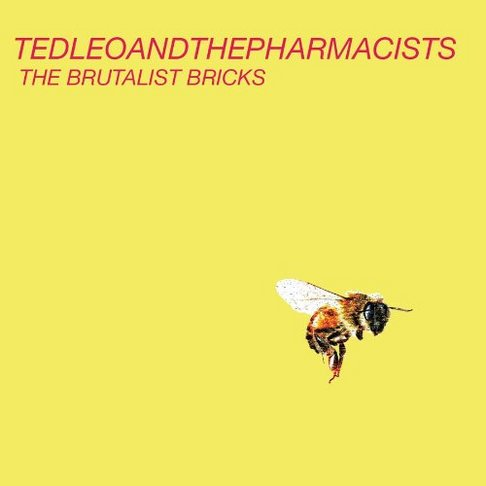 Ted Leo & The Pharmacists - Brutalist Bricks