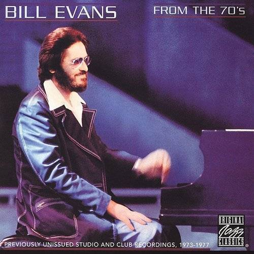 Bill Evans - From The 70's [Import]
