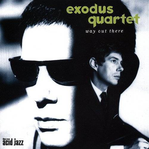 Exodus Quartet - Way Out There