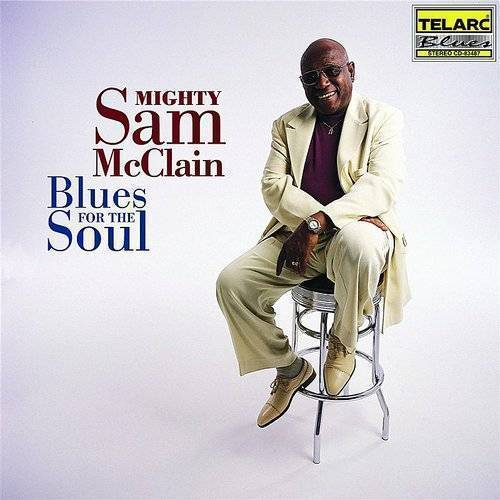 Mighty Mcclain Sam - Blues For The Soul
