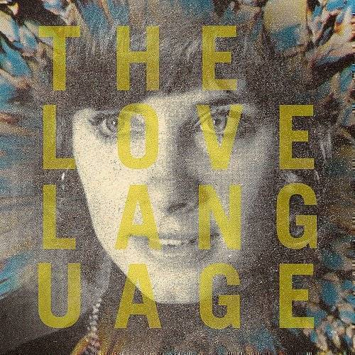 The Love Language - The Love Language