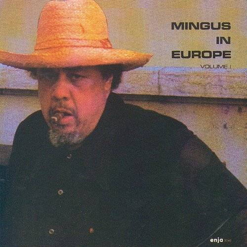 Charles Mingus - In Europe [Limited Edition] [Remastered] (Jpn)