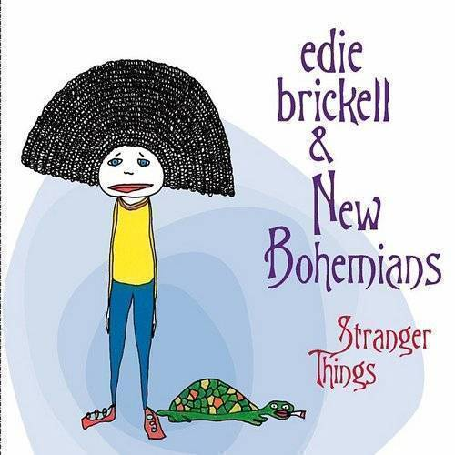 Edie Brickell and New Bohemians - Stranger Things