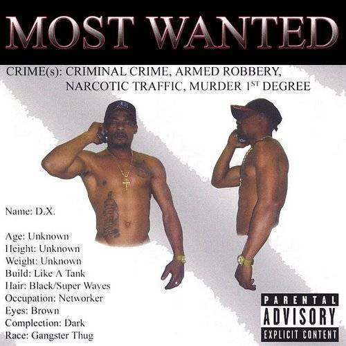 D.X. - Most Wanted