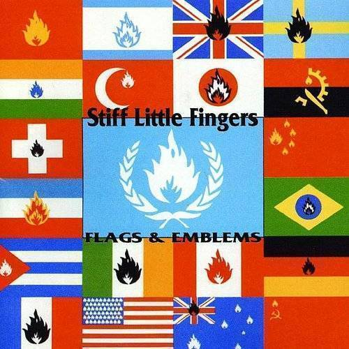 Stiff Little Fingers - Flags & Emblems