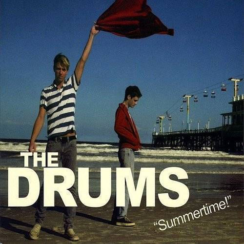 The Drums - Summertime!
