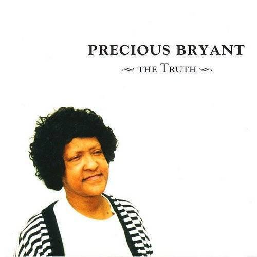 Precious Bryant - Truth [Indie Exclusive]