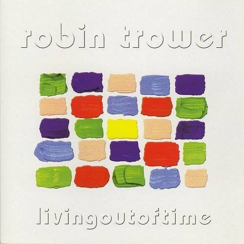 Robin Trower - Living Out Of Time (Uk)
