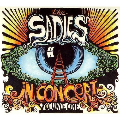 Sadies - In Concert Volume One