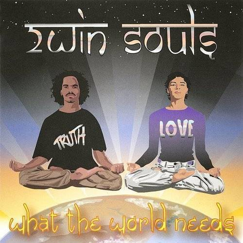 2win Souls - What the World Needs