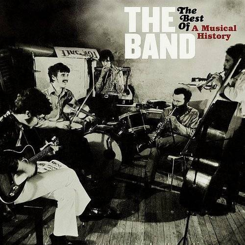 The Band - The Best of a Musical History [Remaster]