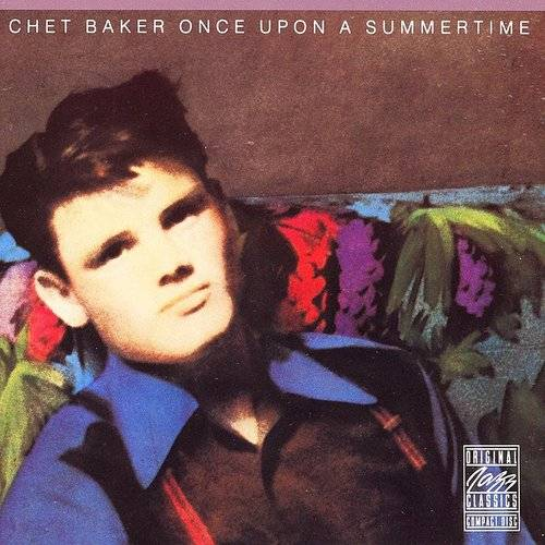 Chet Baker - Once Upon A Summertime [Import]