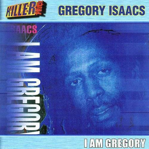 Gregory Isaacs - I Am Gregory (Blk) (Ofgv) (Uk)
