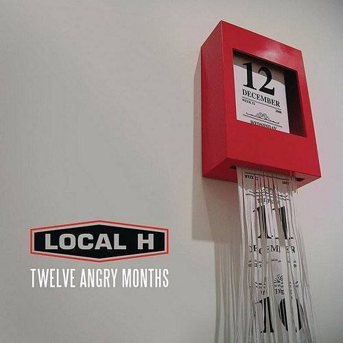 Local H - 12 Angry Months