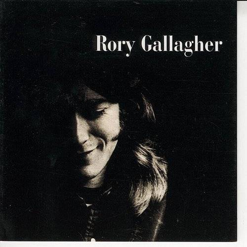 Rory Gallagher - Rory Gallagher [Remaster]
